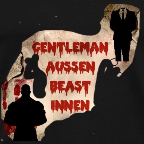 Nach aussen der Gentleman und innen ein biest - Männer Premium T-Shirt