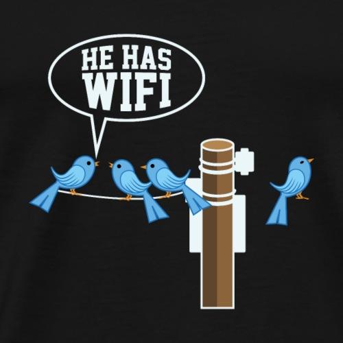 GEEK / NERD: Er hat Wifi