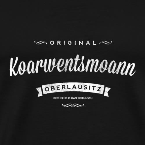 Original Koarwentsmoann Derheeme is oan schinnstn - Männer Premium T-Shirt