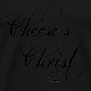 Cheese's Christ - Männer Premium T-Shirt