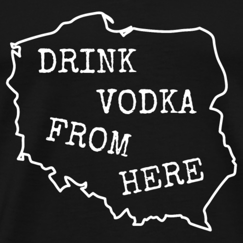Vintage Retro Drink Vodka from Poland. Polish map - Men's Premium T-Shirt