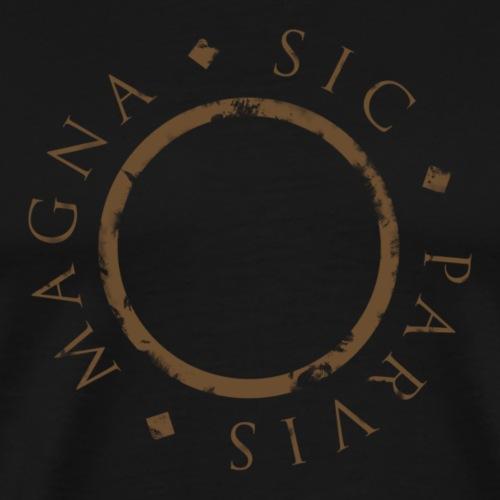 Sic Parvis Magna - Maglietta Premium da uomo