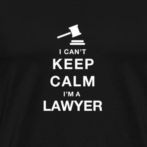 Ich kann nicht ruhig bleiben, ich bin Anwalt - Männer Premium T-Shirt