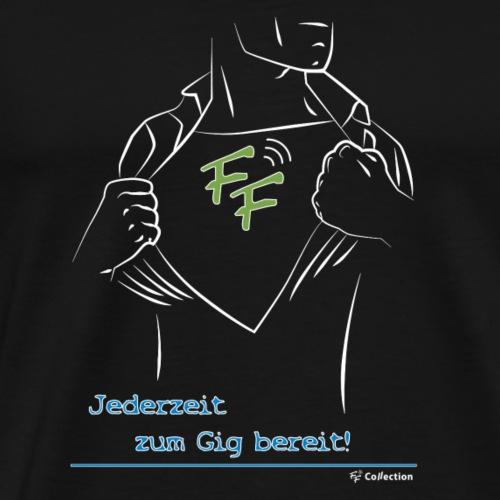 Jederzeit zum Gig bereit - Männer Premium T-Shirt