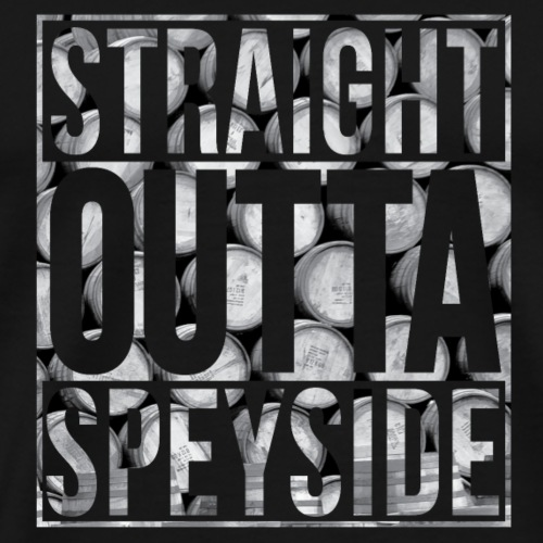 Straight Outta Speyside - Men's Premium T-Shirt