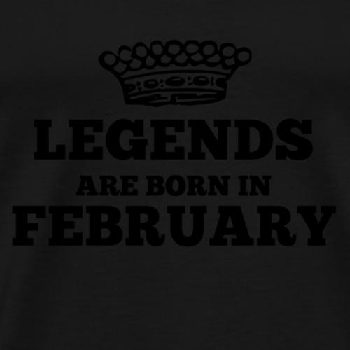 Legends are born in february - Männer Premium T-Shirt