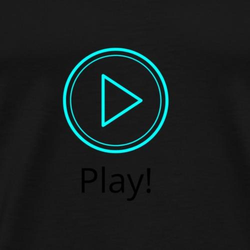 Play! - Männer Premium T-Shirt