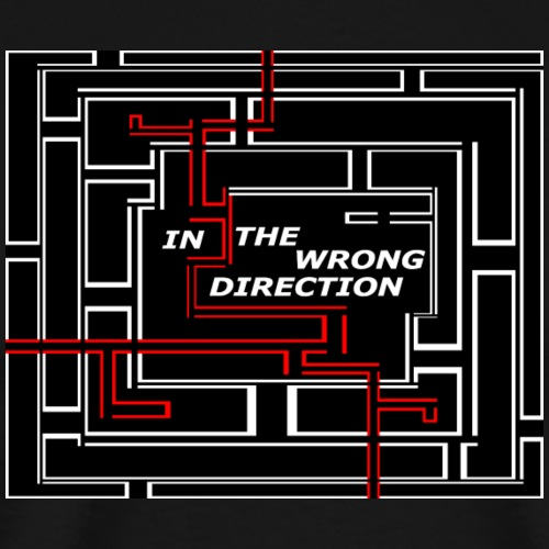IN THE WRONG DIRECTION - T-shirt Premium Homme