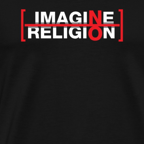 Atheist - Imagine no Religion - Männer Premium T-Shirt