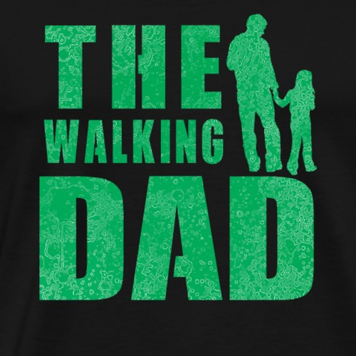 the walking dad girl - Männer Premium T-Shirt