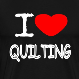 I LOVE QUILTING - Premium T-skjorte for menn