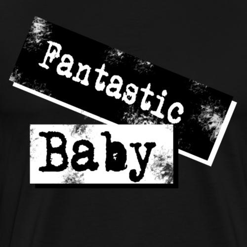 Fantastic Baby - Männer Premium T-Shirt