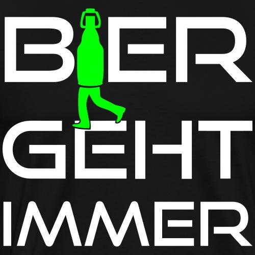 Bier geht immer Geschenk für Liebhaber. - Männer Premium T-Shirt