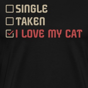 Single Taken I LOVE MY CAT - Männer Premium T-Shirt