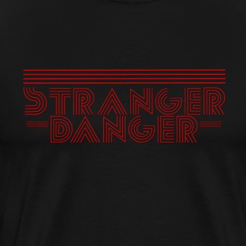 ''Stranger Danger'' - jole wears - Männer Premium T-Shirt