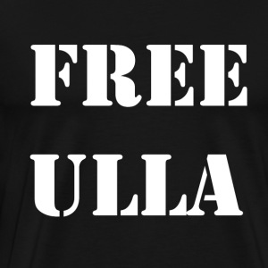 Free Ulla - White Text - Men's Premium T-Shirt