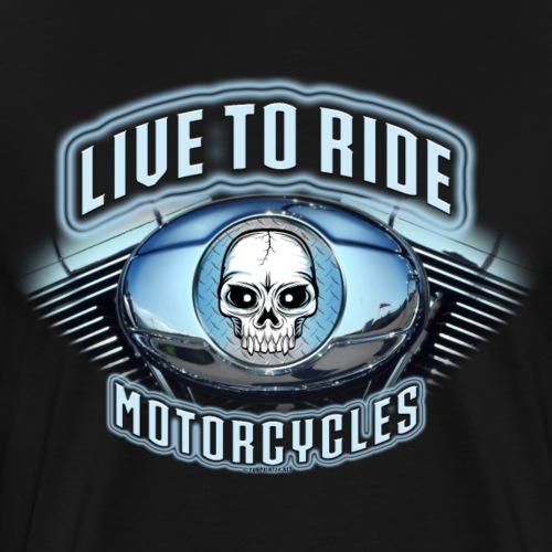 11A-08 LIVE TO RIDE - MOTORCYCLES - Miesten premium t-paita
