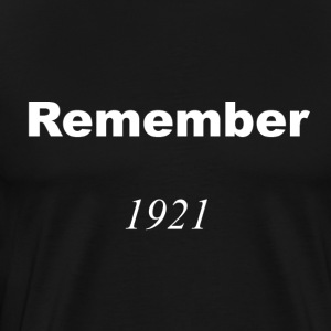 Remember 1921 White T-Shirt - Men's Premium T-Shirt