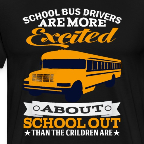 School Bus Drivers - Männer Premium T-Shirt