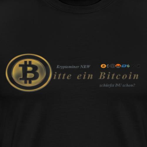 Bitte ein Bitcoin - Männer Premium T-Shirt