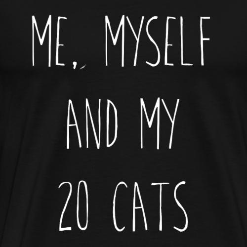 MY, MYSELF AND MY CATS 20 - Men's Premium T-Shirt