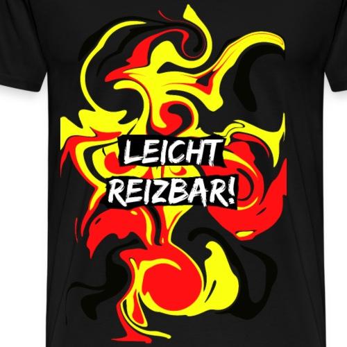 Leicht Reizbar! 3 - Männer Premium T-Shirt