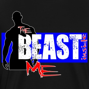 The Beast Inside Me - T-shirt Premium Homme
