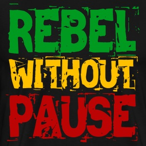Rebel Without Pause - Men's Premium T-Shirt