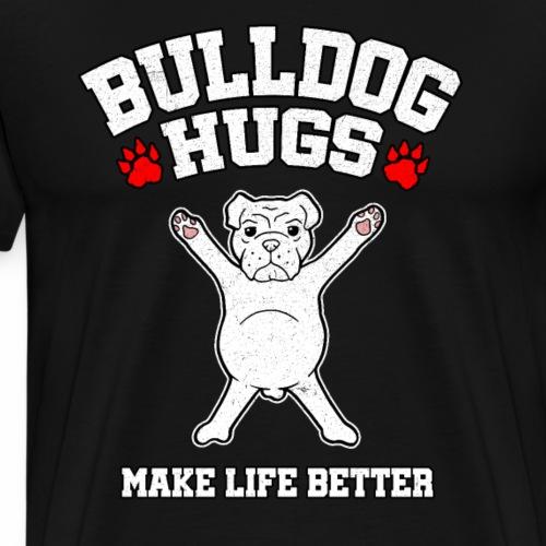Bulldog Hugs Hund Liebe Leben Geschenk - Männer Premium T-Shirt
