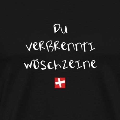 NEU! wöschzeine | Schweizer Sprüche | Geschenk - Männer Premium T-Shirt