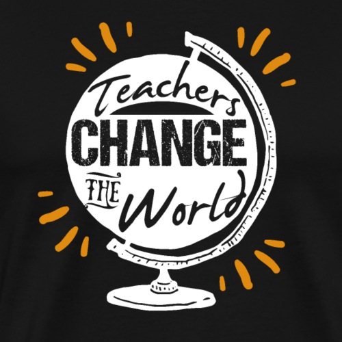 Teachers Change The World - Männer Premium T-Shirt