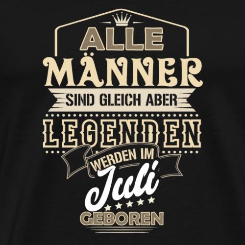 Mann Männer Legende Geburtstag Geschenk Juli B-Day - Männer Premium T-Shirt