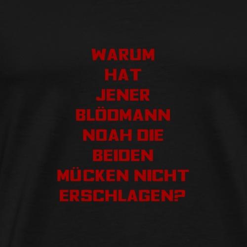 T-Shirt mit lustigem Spruch - Männer Premium T-Shirt