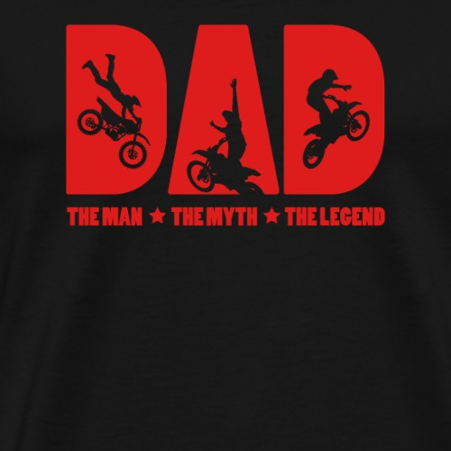 Dad The Man The Myth The Legend Gift for Daddy - Camiseta premium hombre
