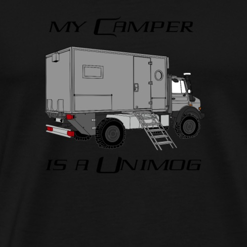 my camper is a unimog - Männer Premium T-Shirt