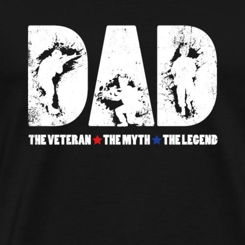 Dad The Veteran The Myth The Legend Cool Gift - Camiseta premium hombre