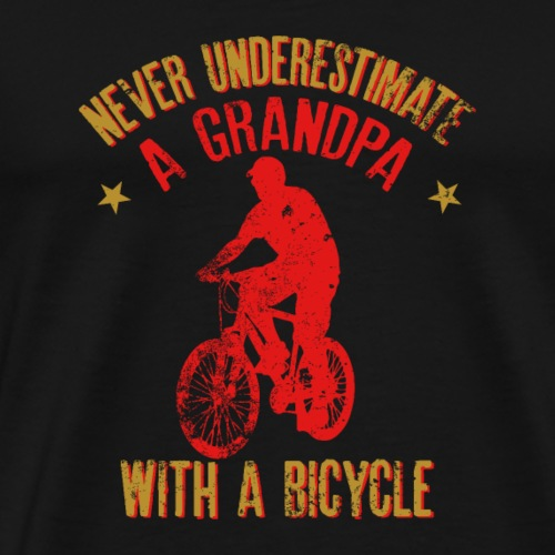 Never Underestimate A Grandpa With A Bicycle Gift - Camiseta premium hombre