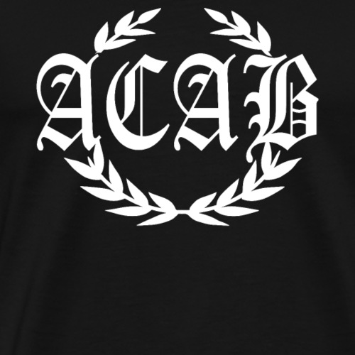 ACAB Hooligan Lorbeerkranz Skinhead Punks - Männer Premium T-Shirt