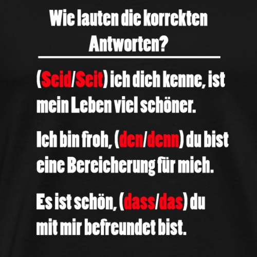 Grammatik Rechtschreibung Deutsche Sprache - Männer Premium T-Shirt