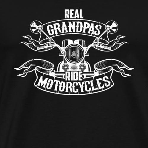 Real Grandpas Ride Motorcycles Funny Gift for Bike - Camiseta premium hombre