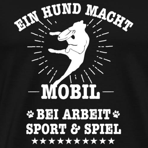 Ein Hund macht Mobil - Männer Premium T-Shirt