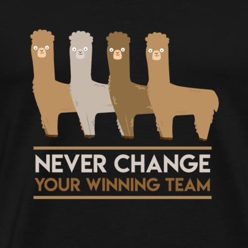 Alpaka Never Change Your Winning Team - Männer Premium T-Shirt