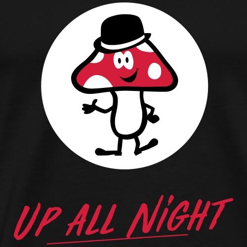 Lucky Mushroom Up all night - Männer Premium T-Shirt