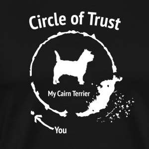 Funny Cairn Terrier Shirt - Circle of Trust - Men's Premium T-Shirt