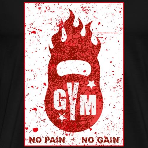 GYM - No pain No gain - Men's Premium T-Shirt