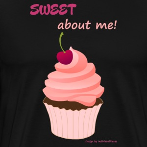 Sweet about me - Mannen Premium T-shirt