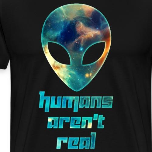 Galaxy Alien Humans Aren't Real Space Weltraum Ufo - Männer Premium T-Shirt