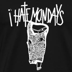Lundi, je déteste les lundis, je hais les lundis