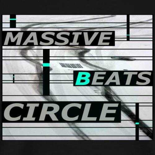 MASSIVE BEATS CIRCLE - T-shirt Premium Homme