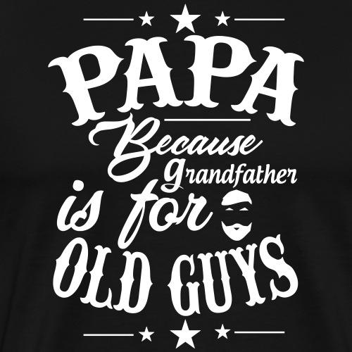 VATI PAPA OPA OPI Geschenke Vater Sprüche Shirts - Männer Premium T-Shirt